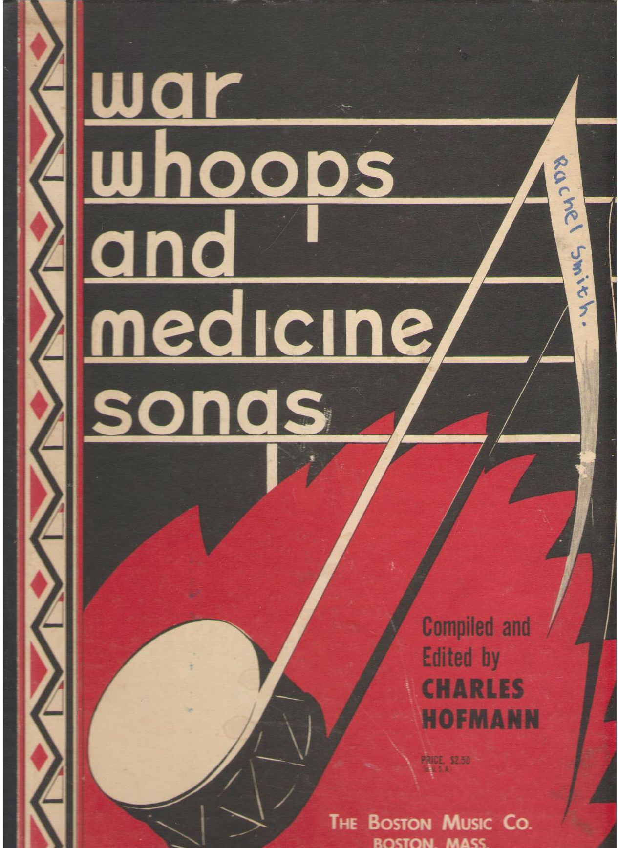 War Whoops and Medicine Songs, Hofmann, Charles (editor)